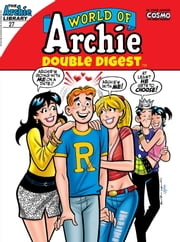 World of Archie Double Digest #27 ebook by Archie Superstars