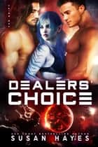 Dealers' Choice - The Drift, #10 ebook by Susan Hayes