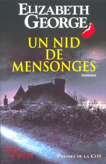 Un nid de mensonges eBook by Elizabeth GEORGE