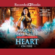 Heart on Fire audiobook by Amanda Bouchet