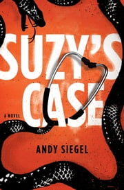 Suzy's Case - A Novel ebook by Andy Siegel