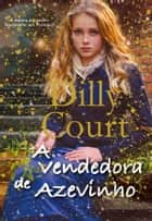A Vendedora de Azevinho ebook by Dilly Court