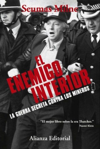 El enemigo interior ebook by Seumas Milne