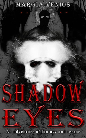 Shadow Eyes ebook by Margia Venios