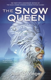 The Snow Queen ebook by Joan D. Vinge