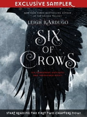 Six of Crows - Chapters 1 and 2 eBook by Leigh Bardugo
