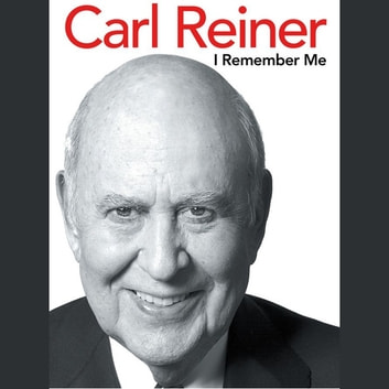 I Remember Me audiobook by Carl Reiner