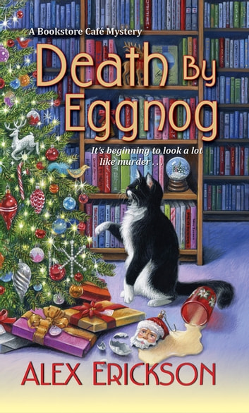Death by Eggnog ekitaplar by Alex Erickson