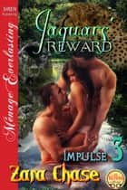 Jaguars' Reward ebook by Zara Chase