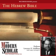 The Hebrew Bible audiobook by Lawrence Schiffman