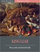 King Lear (Illustrated Edition) ebook by William Shakespeare