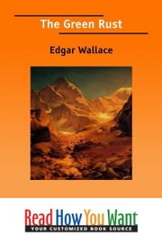 The Green Rust ebook by Wallace Edgar