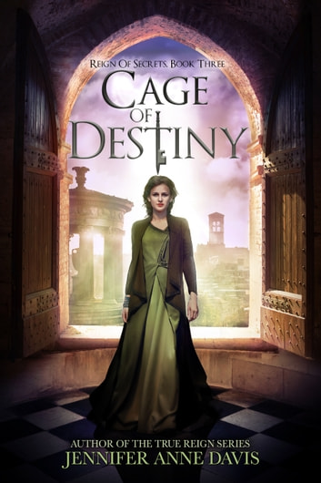 Cage of Destiny ebook by Jennifer Anne Davis