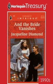 And the Bride Vanishes ebook by Jacqueline Diamond