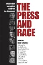 The Press and Race ebook by David R. Davies