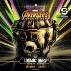 Marvel's Avengers: Infinity War: The Cosmic Quest Vol. 1: Beginning ljudbok by Brandon T. Snider, Tom Taylorson