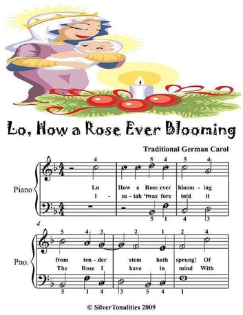 Lo How a Rose Ever Blooming - Easy Piano Sheet Music Junior Edition ebook by Silver Tonalities