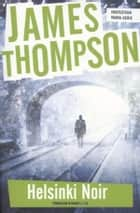 Helsinki noir ebook by James Thompson,Peter de Rijk