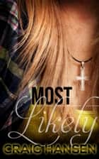 Most Likely ebook by Craig Hansen