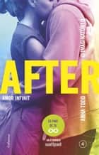 After. Amor infinit (Sèrie After 4) (Edició en català) eBook by Anna Todd, Esther Roig Giménez