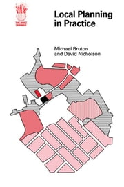 Local Planning In Practice ebook by Michael Bruton,David Nicholson