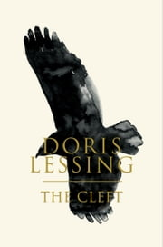 The Cleft - A Novel ebook by Doris Lessing