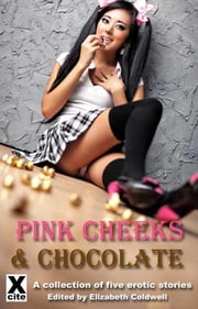 Pink Cheeks and Chocolate ebook by Amy LeBlanc,Kate Dominic,Carole Archer,Bertram Fox,Medea Mor