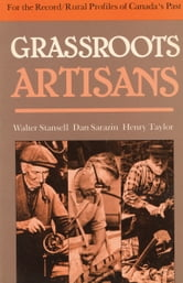 Grassroots Artisans - Walter Stansell, Dan Sarazin, Henry Taylor ebook by