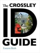 The Crossley ID Guide ebook by Richard Crossley