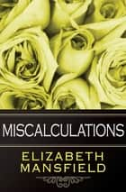 Miscalculations ebook by