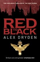 Red To Black ebook by Alex Dryden