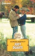 Almost Perfect ebook by Judy Duarte