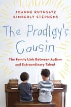 The Prodigy's Cousin ebook by Joanne Ruthsatz,Kimberly Stephens
