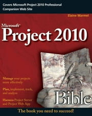 Project 2010 Bible ebook by Elaine Marmel