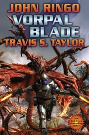 Vorpal Blade ebook by John Ringo,Travis S. Taylor