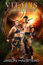 Commandos - Vitalis, #8 ebook by Jason Halstead