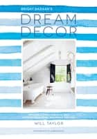 Dream Décor ebook by Will Taylor