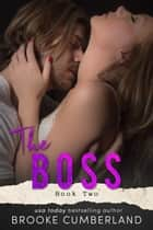 The Boss ebook by Brooke Cumberland