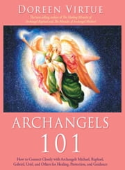 Archangels 101 ebook by Doreen Virtue