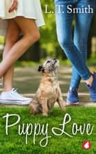 Puppy Love ebook by L.T. Smith