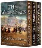 The Warring States, Books 1-3 ebook by Greg Strandberg