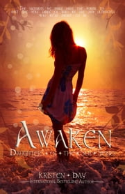 Awaken (Daughters of the Sea #2) - Daughters of the Sea, #2 ebook by Kristen Day