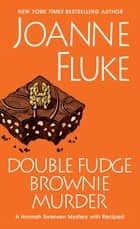 Double Fudge Brownie Murder ekitaplar by Joanne Fluke
