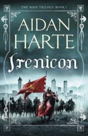 Irenicon - Book 1 of the Wave Trilogy ebook by Aidan Harte