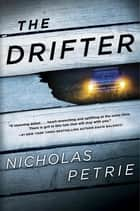 The Drifter ebook by Nicholas Petrie