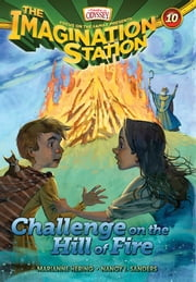 Challenge on the Hill of Fire ebook by Marianne Hering,Nancy I. Sanders