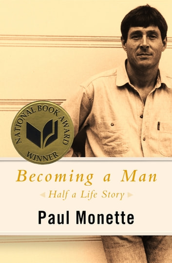 Becoming a Man - Half a Life Story ebook by Paul Monette