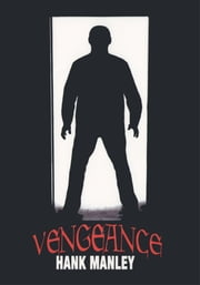 Vengeance ebook by Hank Manley