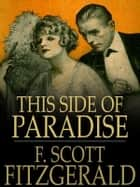 This Side of Paradise ebook by Francis Scott Fitzgerald