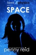 SPACE ebook by Penny Reid